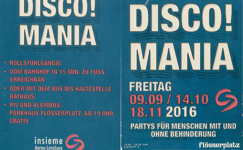 Insieme Aarau-Lenzburg präsentiert Disco! Mania