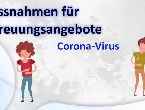 Corona-Virus: Massnahmen für Betreuungsangebote